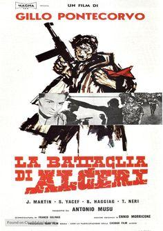 La Battaglia di Algeri  (1965) a film by Gillo Pontecorvo