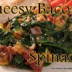 Atkins Diet Recipes: Low Carb Cheesy Bacon Spinach (IF)