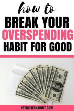 Overspending can really hurt your wallet if you don't focus yourself. Learn how to save tons of money by breaking your overspending habit for good and start a budget