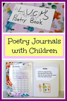 poetry journal. A lovely way to explore poetry with preschoolers (and they don't have to know how to write in order to do this!)