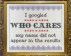 I googled 'Who Cares'; my name did not appear in the result. Cross stitch pattern pdf download.