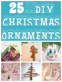 25 DIY Ornaments - diy home sweet home