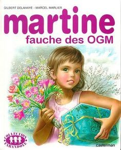 Martine cuts down genetically modified crops