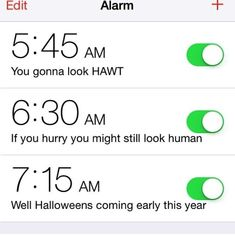 Set multiple alarms in the morning.