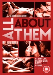 À TROIS ON Y VA/ALL ABOUT THEM (18) FRANCE 2015 BONNELL, JÉRÔME £15.99 Twenty-somethings couple are both are cheating on each another, but neither is aware that they are doing it with the same pers…