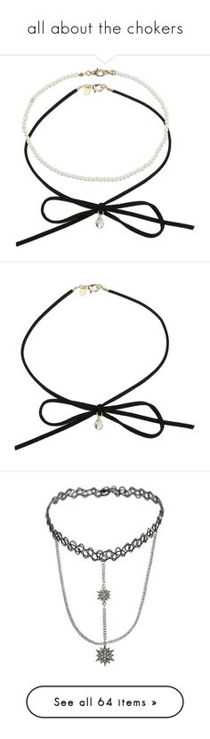 """""""all about the chokers"""" by darling-ange1 ❤ liked on Polyvore featuring jewelry, necklaces, accessories, choker, miss selfridge, black, choker jewelry, bow choker necklace, pearl bow necklace and pearl choker necklace"""