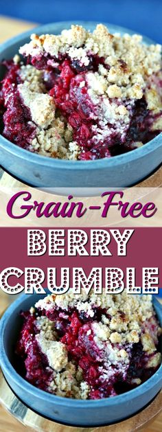 Grainfree Berry Crumble for a healthy paleo- and vegan-friendly dessert. The secret is using cassava flour for the topping.