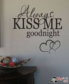 Good Night Kiss Quote