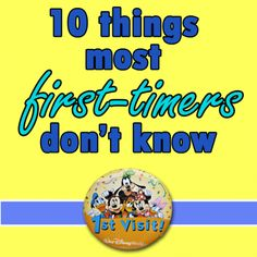 10 things most Disney World first timers dont know from WDW Prep School Disney World Tips And Tricks, Disney Tips, Disney Love, Disney Magic, Disney 2015, Disney Stuff, Disney World Florida, Walt Disney World Vacations, Disneyland Trip