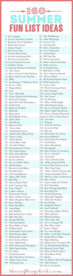 160-Summer-Fun-List-Ideas:: SUMMER VACATION GAMES AND ACTIVITIES FOR KIDS www.ceastaffing.com