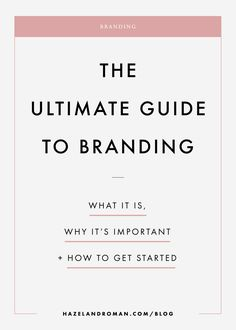 What is branding? This is the last intro to branding you'll ever need. Click to read the post --->