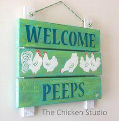 Welcome Peeps Chicken Coop Sign Chicken Coop by TheChickenStudio