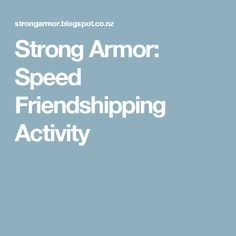 Strong Armor: Speed Friendshipping Activity