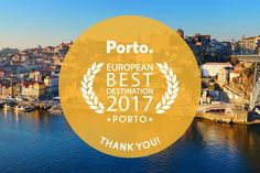 viver o Porto: Porto European Best Destination 2017