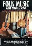 Folk Music: More Than A Song, by Kristin Baggelaar & Donald Milton, 1976