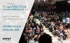 8e édition - Vendredi 13 février 2015 http://neomedias-nouveauxmetiers.com/