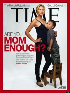 """In the provocative new cover story of its May 21 issue, TIME Magazine taps into a two-decade-long parenting conversation that has boiled over in recent months. Journalist Kate Pickert reports on the rise of attachment parenting, a set of techniques popularized by Dr. William (Bill) Sears in """"The Baby Book,"""" his 767-page treatise published in 1992."""