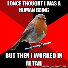 Retail Robin speaketh truth.