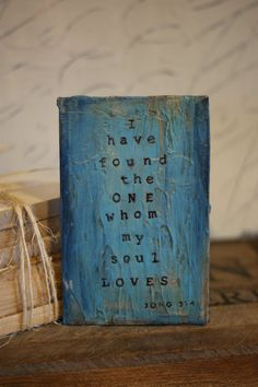 Original, handmade I have found the ONE whom my soul LOVES -Song 3:4 art card. This OOAK (one-of-a-kind) card is made by repurposing a vintage