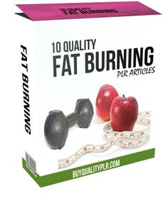 10 Quality Fat Burning PLR Articles - http://www.buyqualityplr.com/plr-store/10-quality-fat-burning-plr-articles/.  #Fatburning #health #Privatelabelrights #PLRArticles #weightloss #exercise 10 Quality Fat Burning PLR Articles In this PLR Content Pack You'll get 10 Quality Fat Burning Articles with Private Label Rights to help you dominate the Weight Loss market which is a highly profitable and in-demand....