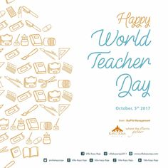 Happy World Teacher Day October 05, 2017 . from : Staff and Management  Villa Kayu Raja . www.villakayuraja.com . #world #teacher #day #wonderfulindonesia #villakayuraja #seminyakvilla #seminyakbalivillas #earlybird #lastminute #boxing #deal #honeymooninbali #balivilla #bali #cashbackpromotion #balipromotion #balihoteliers #holidayinbali #luxuryvilla #privatepoolvilla #travelling #september #balivilla #cashback #discount