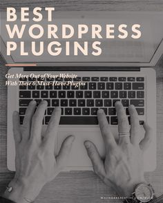 Best WordPress Plugins for Your Blog and Website, blog design, blog guide, wordpress tutorial, wordpress recommendations