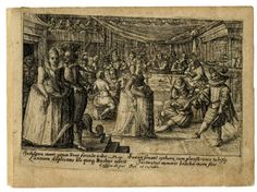 Various people gathered around a square table in a large room; in the foreground a couple dancing; plate to a collection of 33 plates by Crispijn de Passe I or from his work-shop. 1599 Engraving with etching