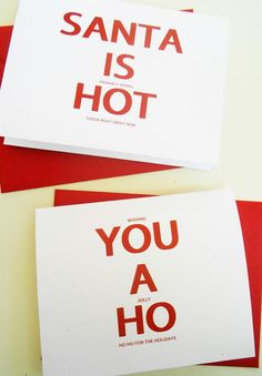 Santa is hot... you a ho... Secret christmas messages