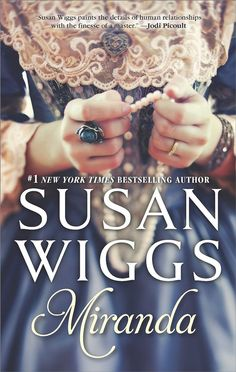 Susan Wiggs - Miranda / #awordfromJoJo #Historicalromance #SusanWiggs