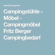 Campingstühle - Möbel - Campingmöbel Fritz Berger Campingbedarf