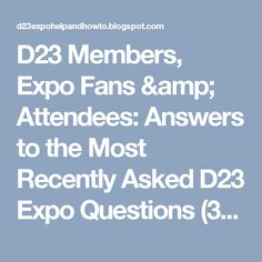 D23 Members, Expo Fans & Attendees: Answers to the Most Recently Asked D23 Expo Questions (3/17)
