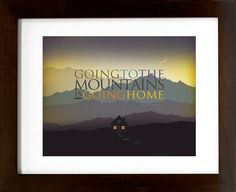 """John Muir  - """"Going to the mountains is going home"""" - Hiking, Typographic, Outdoor, Nature NEW 11""""X14"""" Giclee, Decor & Housewares Wall decor..."""