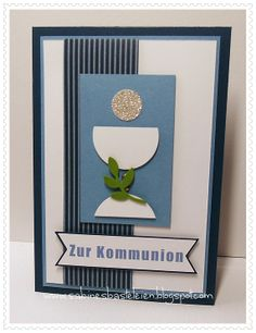 Sabines Basteleien Kommunionkarte First Communion Banner, First Holy Communion, Confirmation Cards, Communion Invitations, Baptism Favors, Quilling Cards, Baby Cards, Party Time, Cardmaking