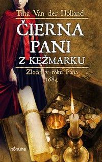 Čierna pani z Kežmarku historická detektívka Holland, Roman, The Nederlands, The Netherlands, Netherlands