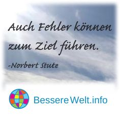 Zitat Fehler  #zitat #fehler #besserewelt #bessereweltinfo #lebensweisheit Luther, World Quotes, Religion Quotes, Christianity Quotes, Social Justice