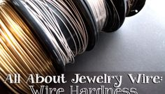Wire gauge guide at beadaholique learn about the different all about jewelry wire wire hardness explained greentooth Image collections