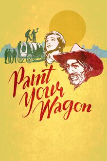 """Poster for the 2015 production of """"Paint Your Wagon"""" at New York City Center…"""