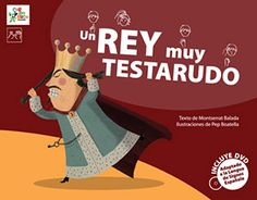 "Montserrat Balada / Pep Boatella. ""Un rey muy testarudo"". Editorial Carambuco. (5 a 12 años). Family Guy, Guys, Memes, Movie Posters, Fictional Characters, Editorial, Products, Truths, Short Stories"