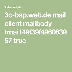 3c-bap.web.de mail client mailbody tmai149f39f496083957 true