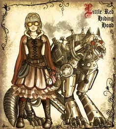 Little Red Riding Hood plus Steampunk equals BAMF