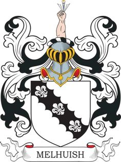 Melhuish Family Crest and Coat of Arms