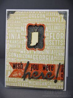 Wish You Were Here Card by @Julie Campbell