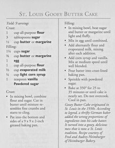 Louis Gooey Butter Cake - - Im also gonna just pin all the gooey butter cake recipes I can that arent the cream cheese/boxed cake mix disaster thats all over the internet. Ooey Gooey Butter Cake, Gooey Cake, Butter Cakes, Original Gooey Butter Cake Recipe, Gooey Butter Cake Recipe From Scratch, Gooey Butter Cake Recipe St Louis, Butter Recipe, Old Recipes, Cake Recipes