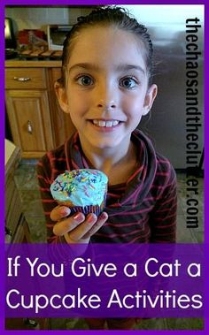 If You Give a Cat a Cupcake Activities including crafts, cupcake decorating and activity sheets