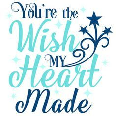 Silhouette Design Store - View Design #114367: you're the wish my heart made