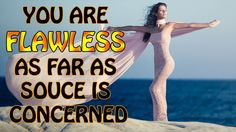 Abraham Hicks - You are flawless as far as source is concerned