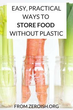 How to keep your food fresh without storing it in plastic. Simple, effective methods to store produce without plastic.