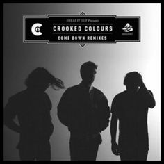 Crooked Colours 'Come Down' (Jesse Rose Remix)