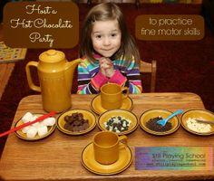 Still Playing School: Hot Chocolate Party - Fine Motor Fridays
