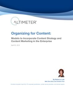 organizing-for-content-models-to-incorporate-content-strategy-and-content-marketing-in-the-enterprise-19795236 by Altimeter Group Network on SlideShare via Slideshare